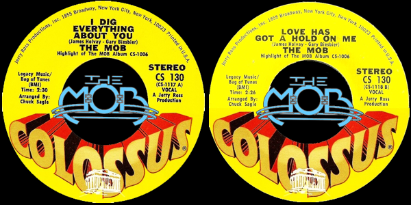 THE MOB: I Dig Everything About You / Love Has A Hold On Me | Colossus CS 130