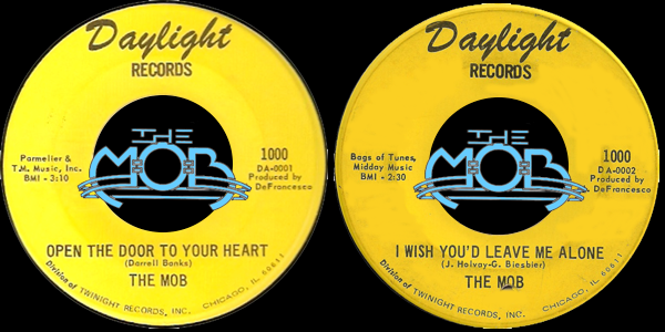 THE MOB: Open The Door To Your Heart / I Wish You'd Leave Me Alone | Daylight Records 1000