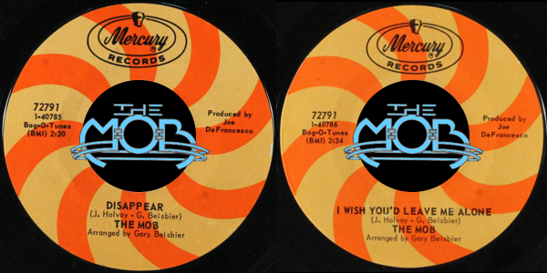 THE MOB: Disappear / I Wish You'd Leave Me Alone | Mercury Records 72791