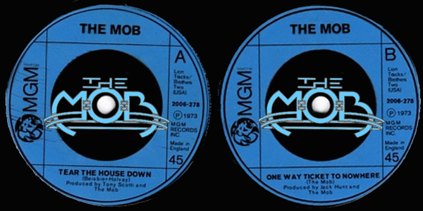 THE MOB: Tear The House Down / One Way Ticket To Nowhere | MGM Records 2006-278