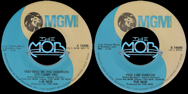 THE MOB: You Give Me The Strength (To Carry On) / Feel Like Dancin' | MGM Records K 14406