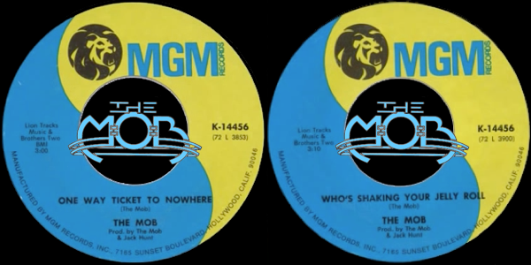 THE MOB: One Way Ticket To Nowhere / Who's Shaking Your Jelly Roll | MGM Records K-14456