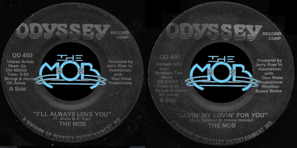 THE MOB: I'll Always Love You / Savin' My Lovin' For You | Odyssey Record Corp OD 450