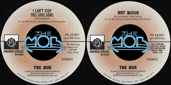 THE MOB: I Can't Stop This Love Song / Hot Music | Private Stock Records PS 45,031
