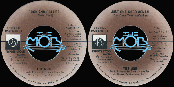 THE MOB: Rock And Roller / Just One Good Woman | Private Stock Records PSR 45,016