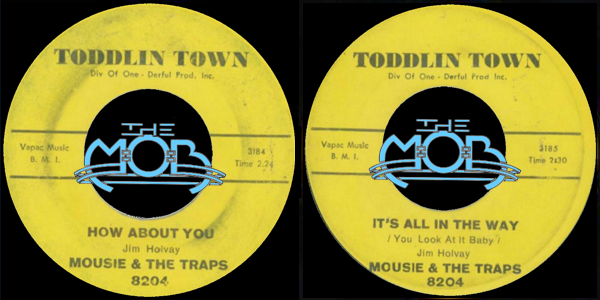 MOUSIE & THE TRAPS: How About You / It's All In The Way (You Look At It Baby) | Toddling Town 8204
